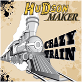 Hudson Maker Crazy Train