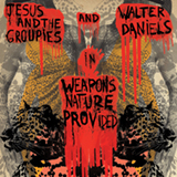 Walter Daniels and Jesus and The Groupies