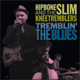 Hipbone Slim & The Kneetremblers